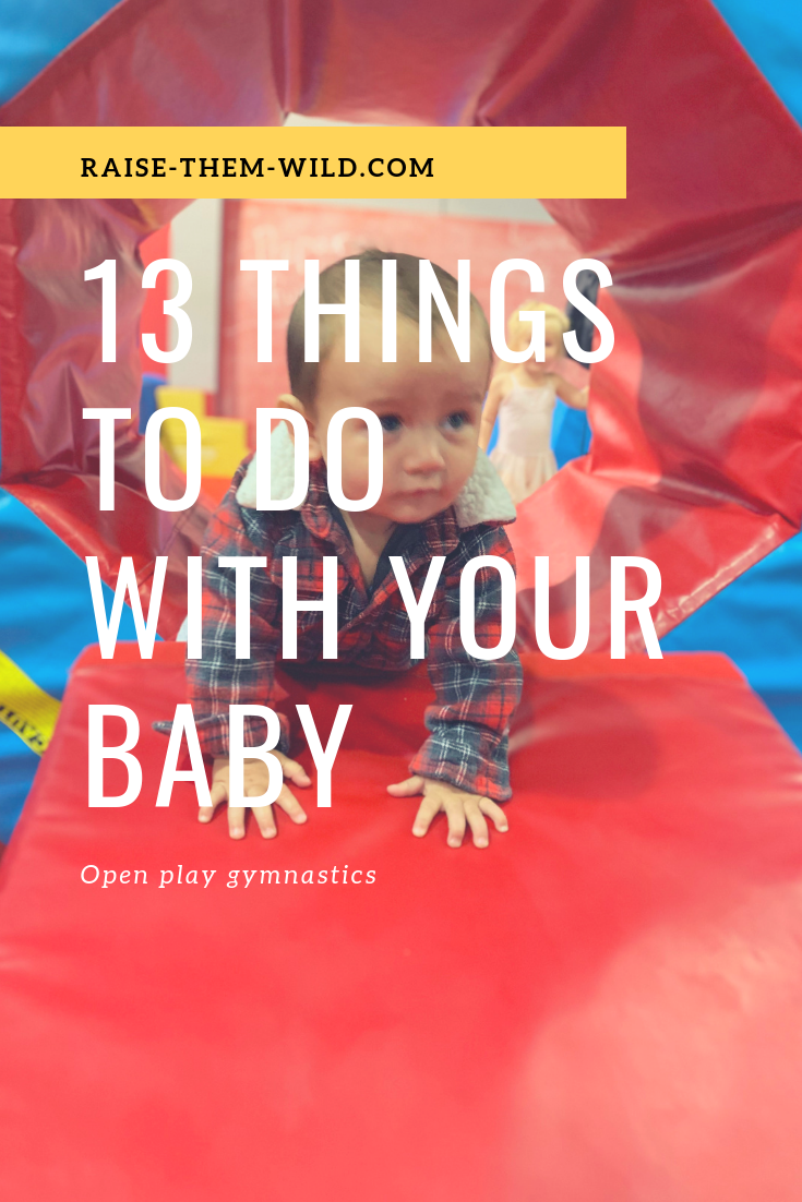13 things to do with your baby in San Diego. Open play gymnastics with your baby