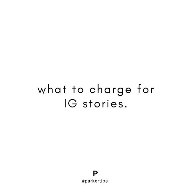 Still wondering what the heck to charge for IG stories?  First of all, this largely depends on your average IG story views. We see most people with a decent following receiving anywhere from 5k views with 40k followers or up to 60k views with 400k followers.  If your average is solid for your size of account, we typically say, charge a little less than half of your typical IG post rate. If your views are above average, we suggest charging slightly over half of your normal IG post rate.  Remember when pricing out IG stories to consider how many frames. We look at 1 IG story as 2-3 frames. More than that, we would charge a bit extra. ✨  #parkertips #parkermanagement