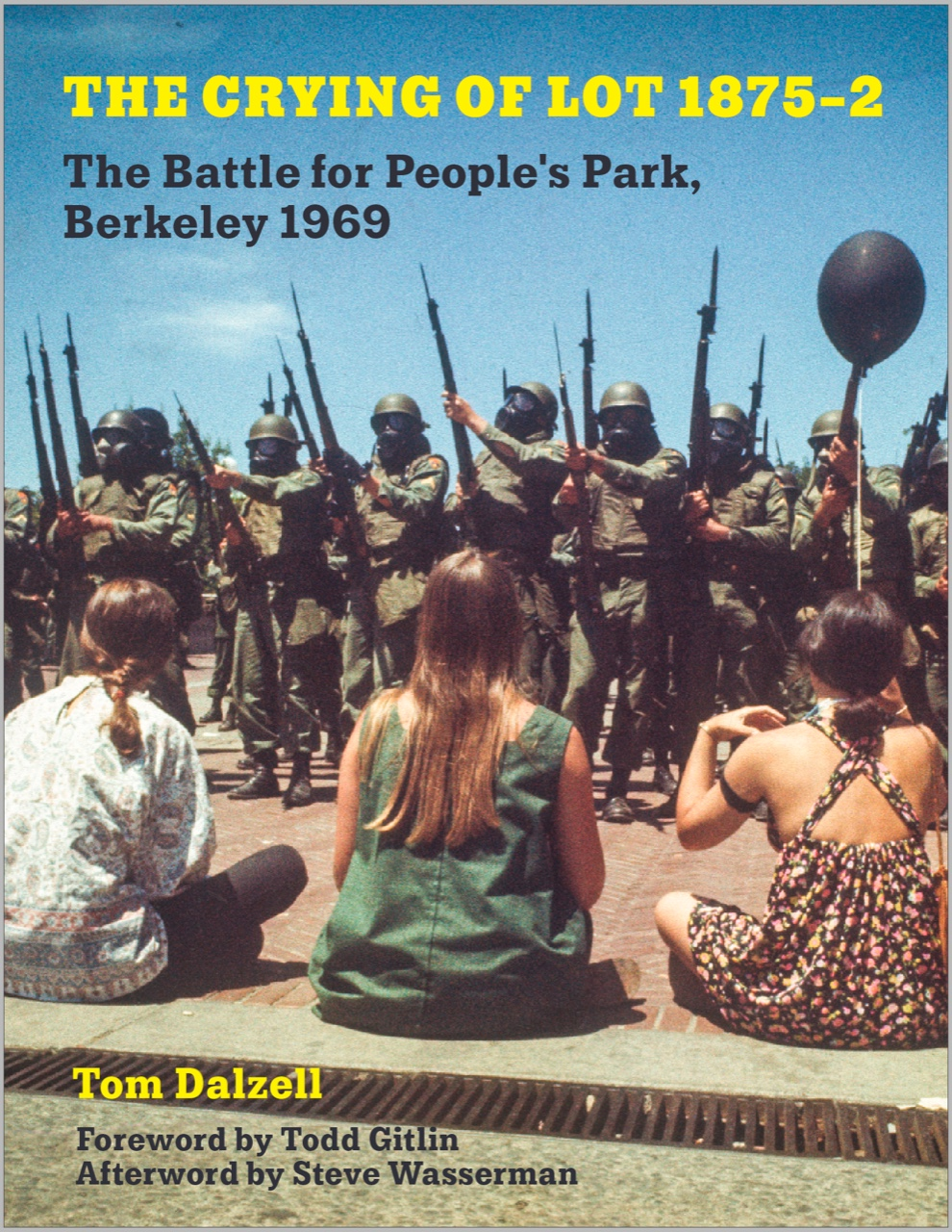 The Crying of Lot 1875-2, The Battle for People's Park, Berkeley 1969