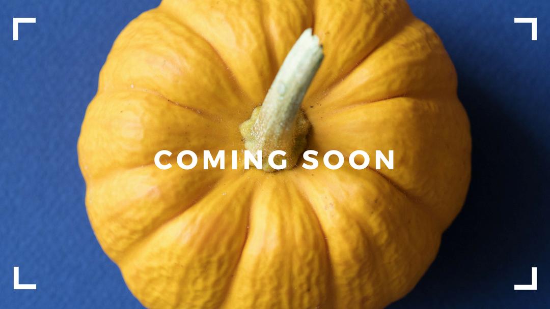 Coming Soon pumpkin.png