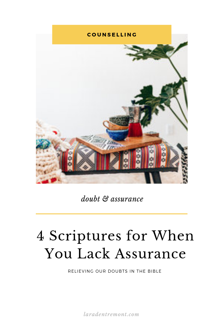 4 Scripture for When You Lack Assurance.png