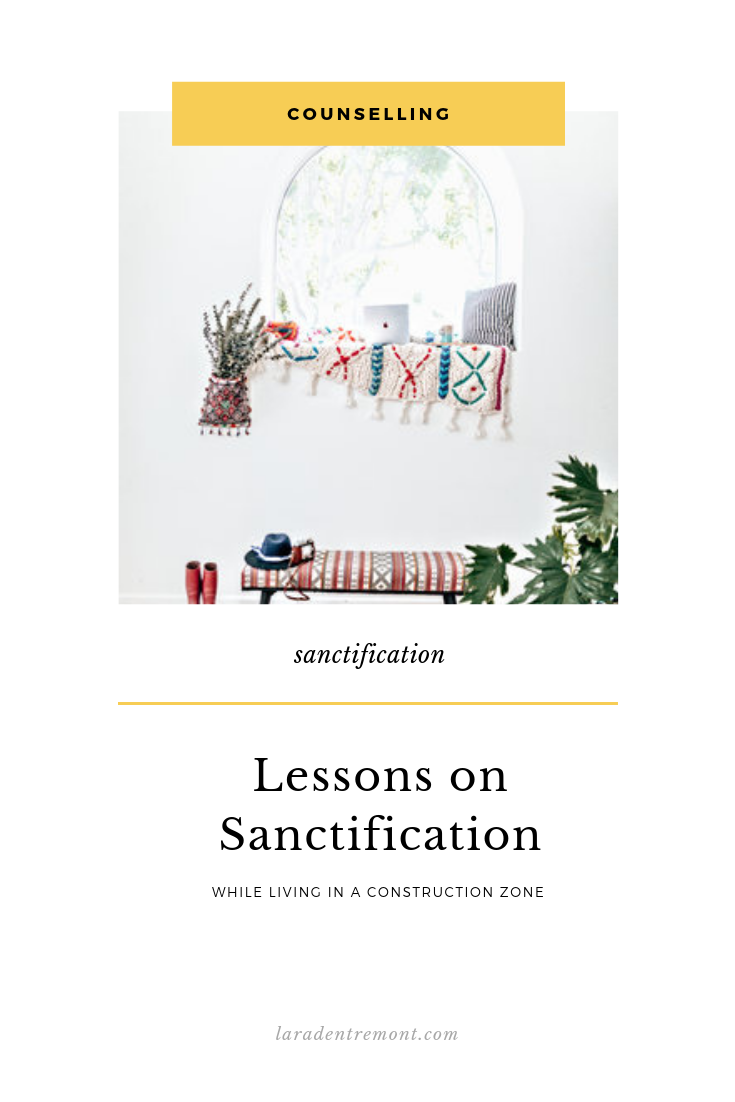 Lessons on Sanctification While Living in a Construction Zone.png