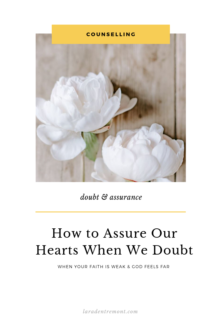 How to Assure Our Hearts When We Doubt.png