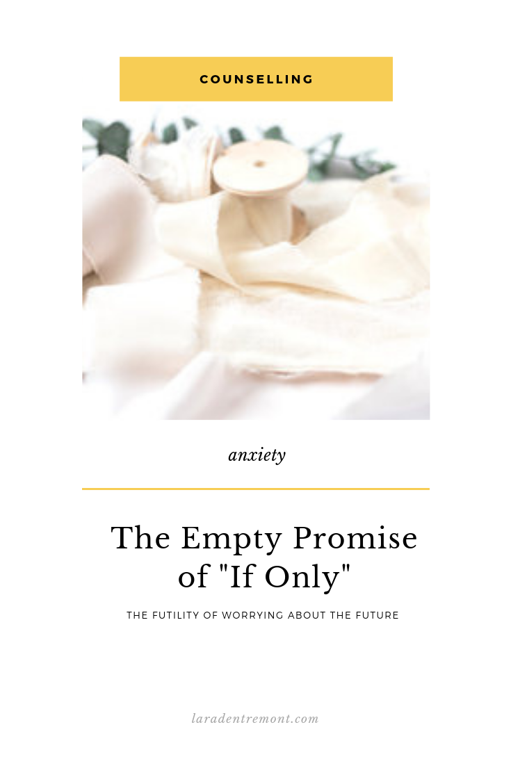 The Empty Promise of If Only.png