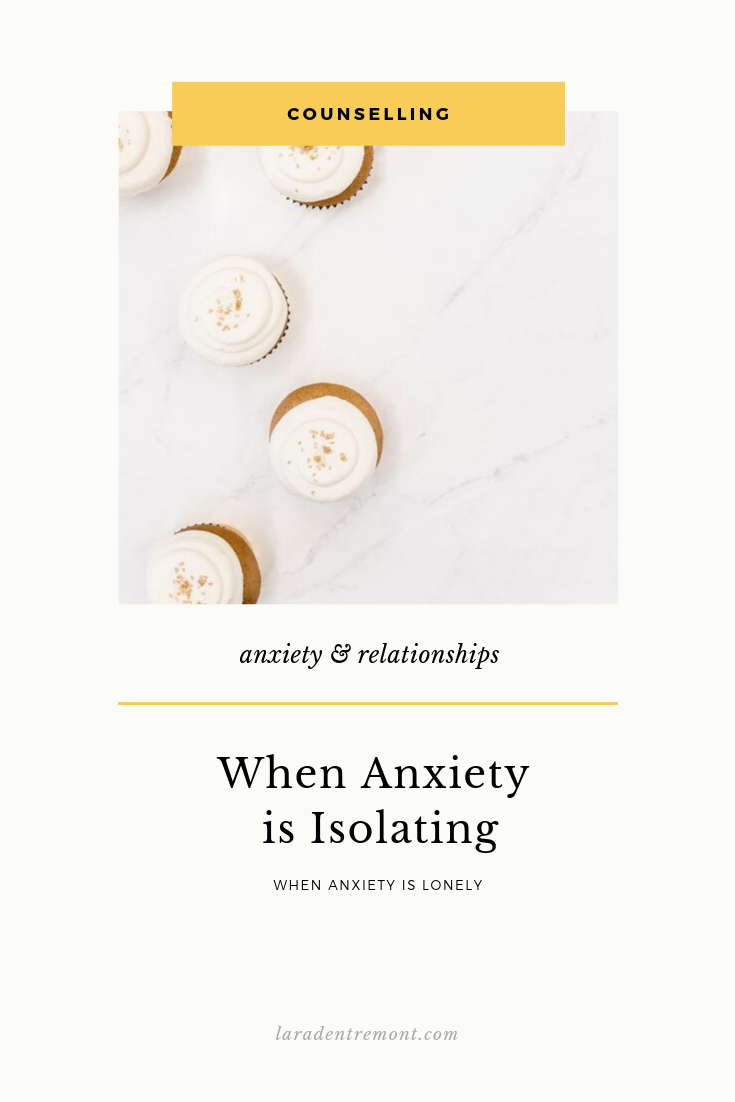 When Anxiety is Isolating.png
