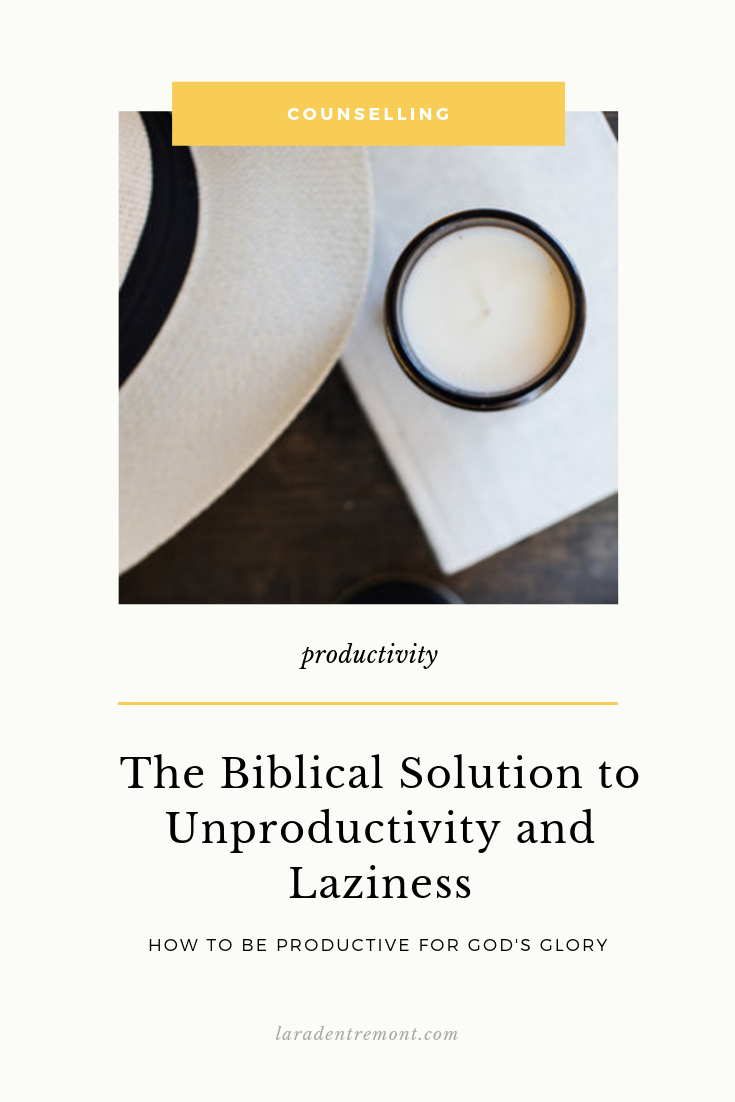 The Biblical Solution to Unproductivity and Laziness.png