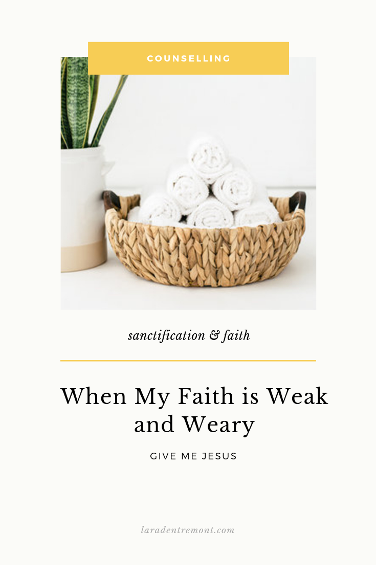 When My Faith is Weak and Weary, Give Me Jesus.png