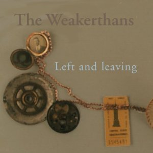 The_Weakerthans_-_Left_and_Leaving_cover.jpg