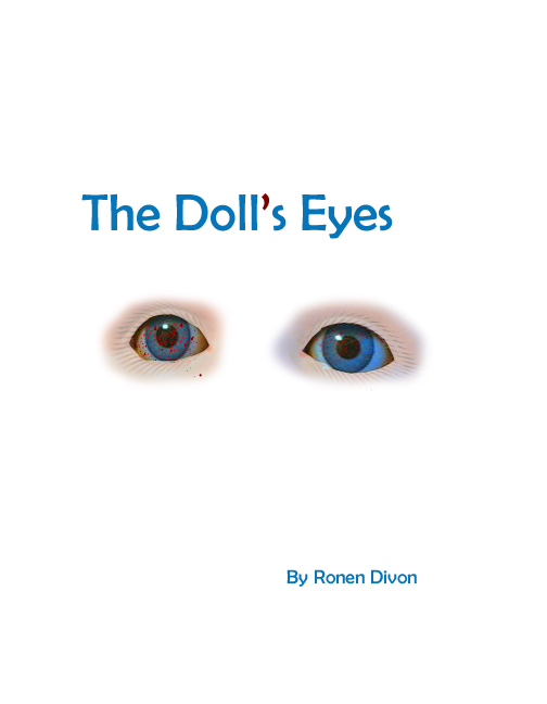 What did the doll see? A short horror story.