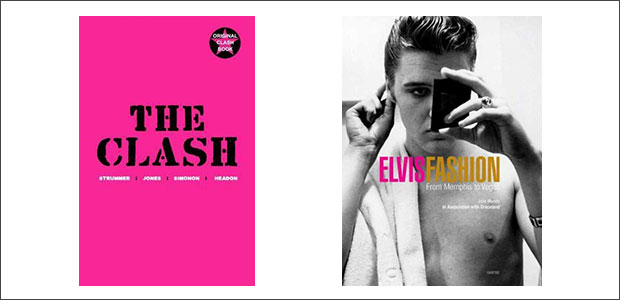 CLICK TO BUY:   The Clash by The Clash ;  Elvis Fashion: From Memphis to Vegas by Julie Mundy .