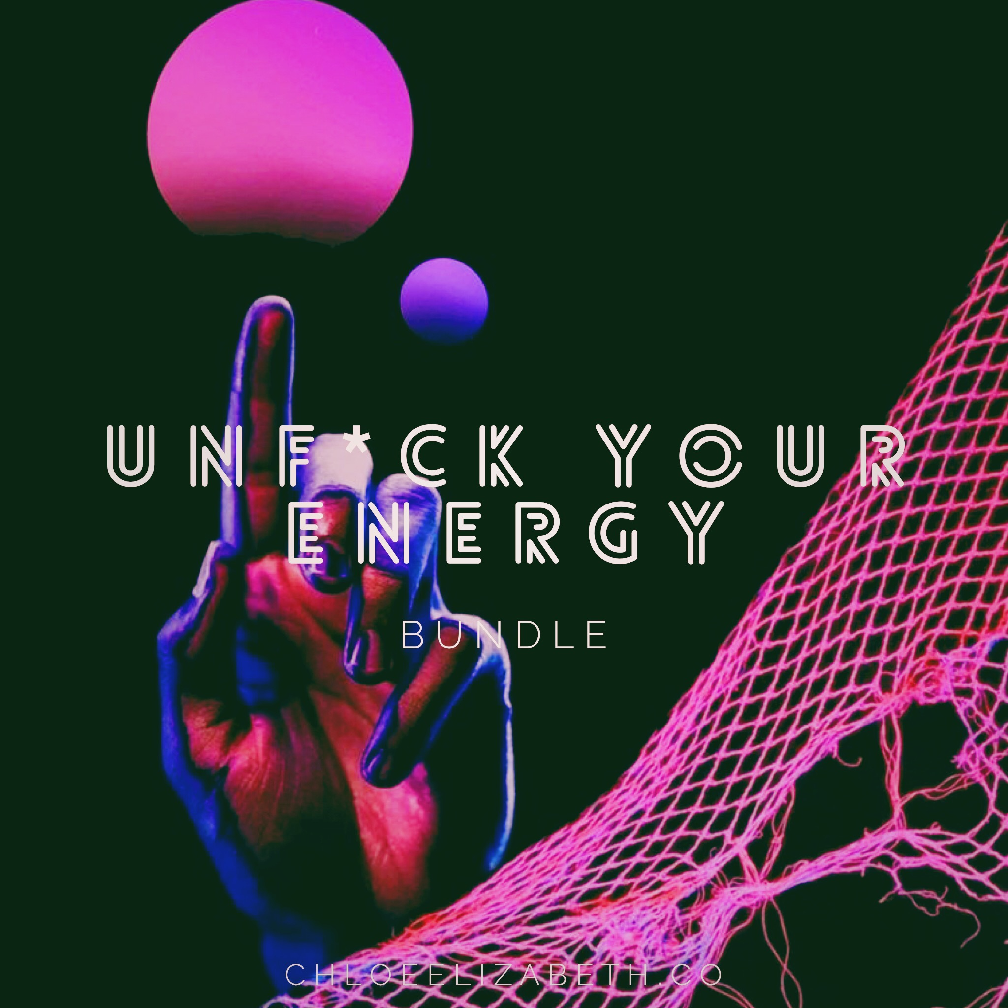 THE UNF*CK YOUR ENERGY BUNDLE