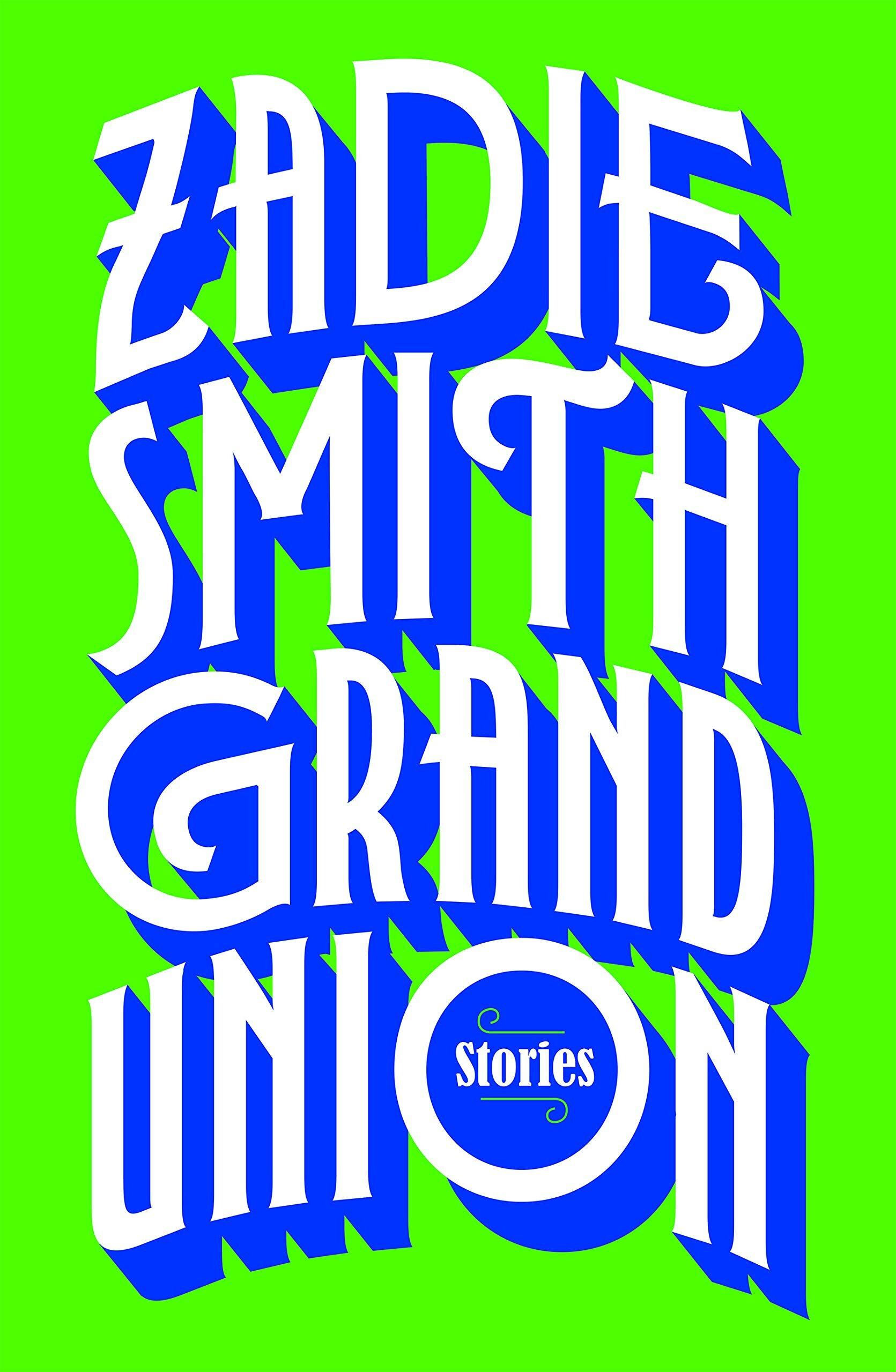 zadie smith grand union