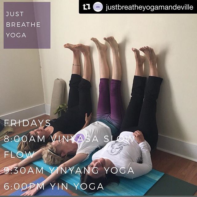 Join me Friday night 6pm for Yin!  #Repost @justbreatheyogamandeville with @get_repost ・・・ FRIDAYS #community #oldmandeville #yogifriends