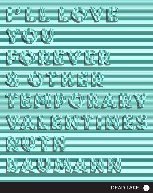 I'll Love You Forever and Other Temporary Valentines