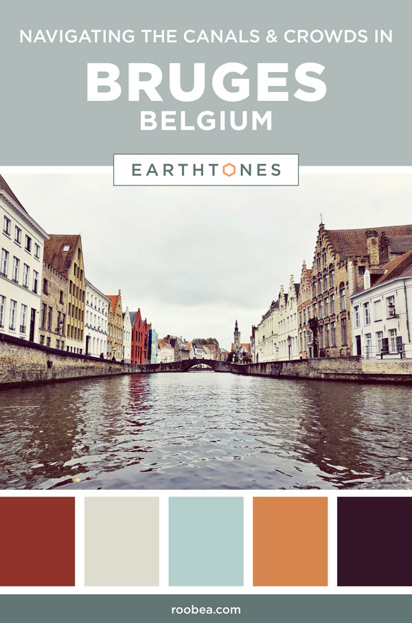 One Day in Bruges, Belgium - Navigating the Canals & Crowds - Earthtones Travel + Design Blog - Roo Bea Design Co