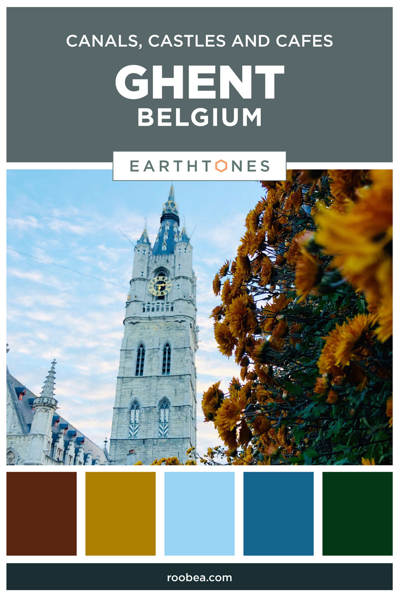Canals, Castles and Cafes in Ghent, Belgium | Earthtones Travel + Design Blog | Roo Bea Design Co