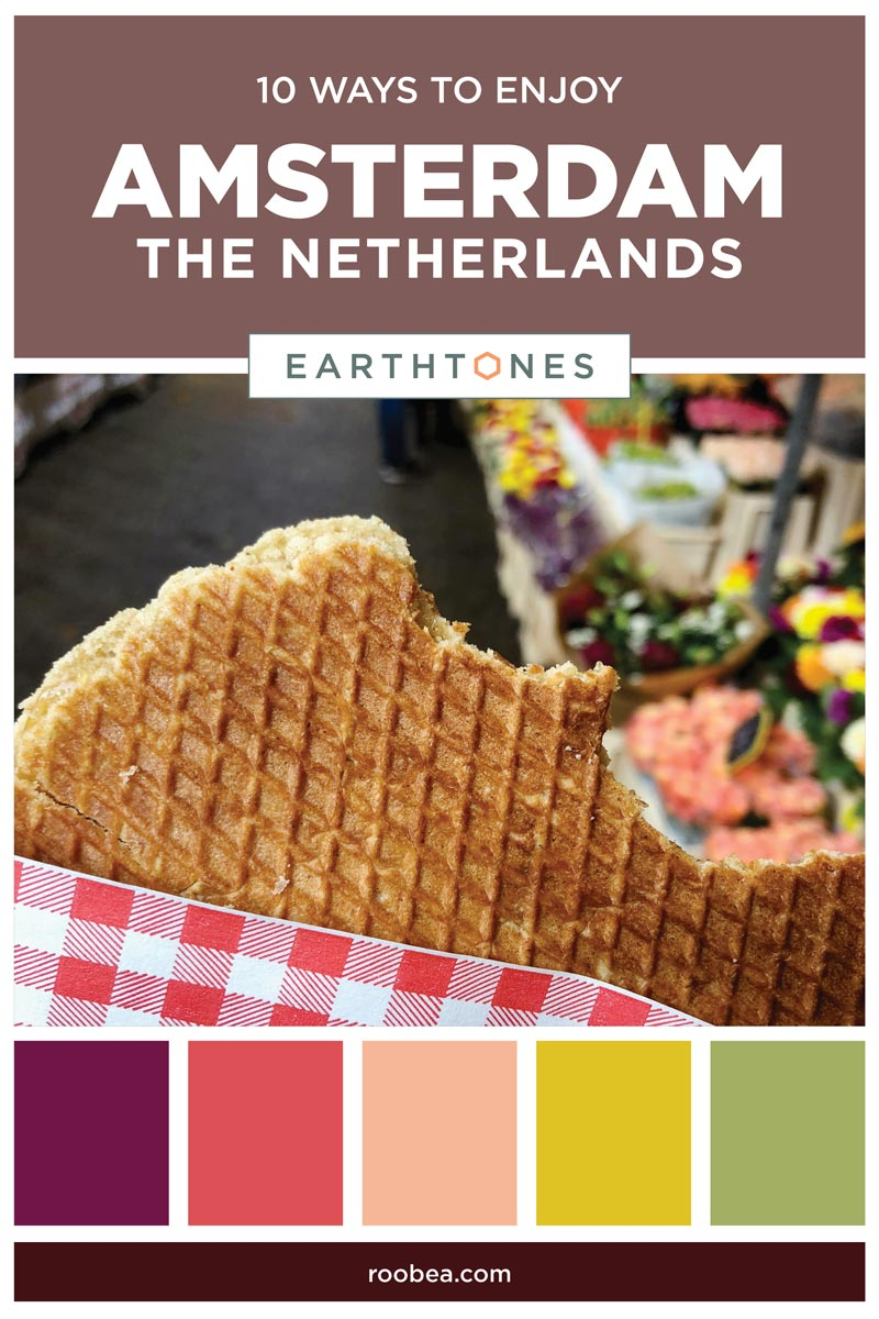 10 Ways to Enjoy Amsterdam, The Netherlands | Earthtones Travel + Design Blog | Roo Bea Design Co