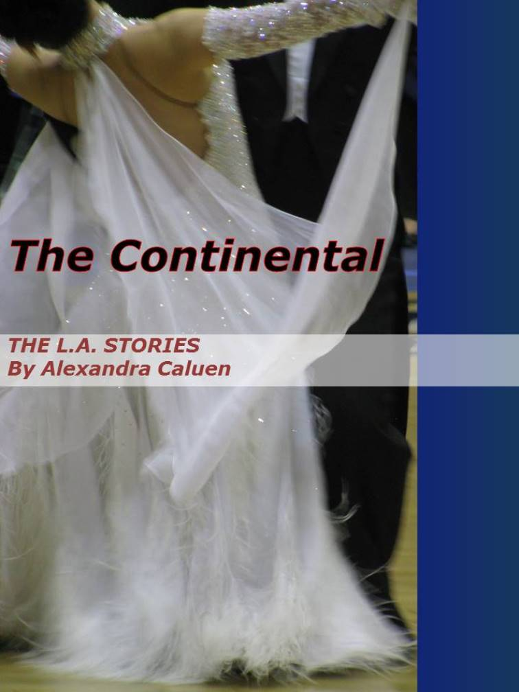 The L.A. Stories #4: The Continental