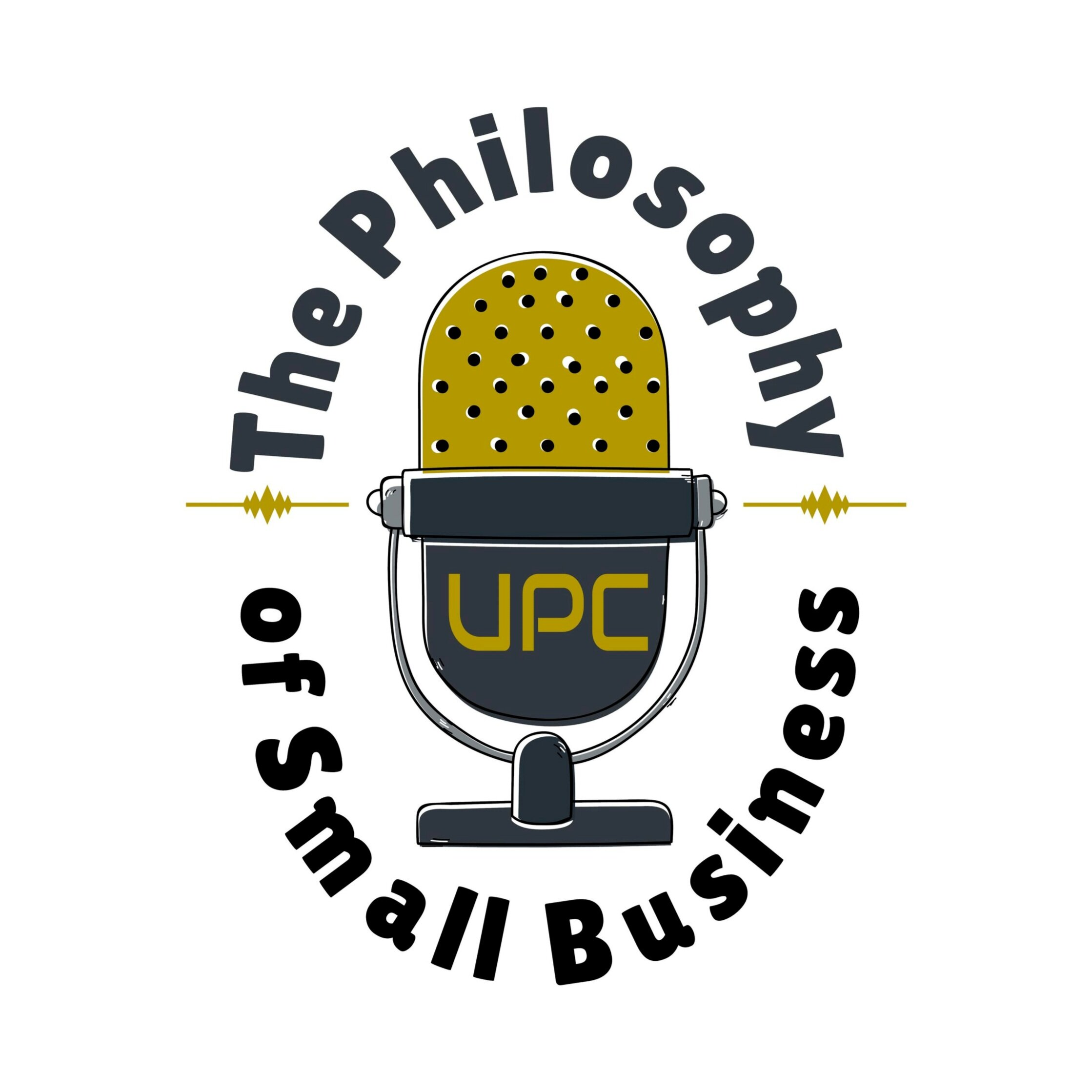 About Podcast - The Philosophy of Small Business is a podcast from United Partnership Consulting hosted by Rajan Taylor. This podcast is for business owners that want to make a difference in the world we live in. You will learn business tips and hear about businesses that are winning and losing and what you can learn from both sides. The only goal of this Podcast is to help YOU run your business.iTunes - UPC PodcastSpotify - UPC Podcast