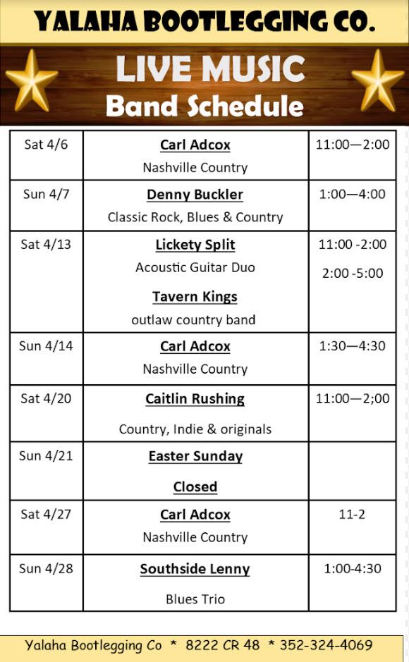 Yalaha Bootlegging Co - April Band Schedule