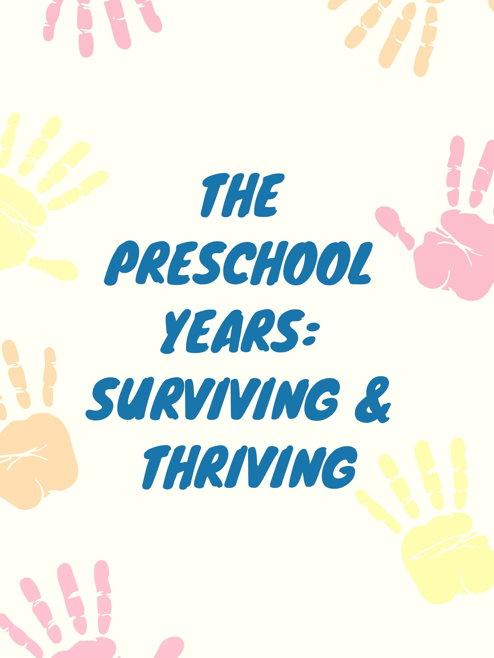 Take the parenting journey from just surviving to powerfully thriving with parenting strategies geared for the preschool years! -