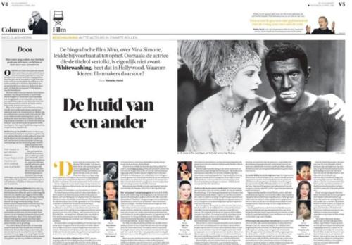De huid van een ander - De biografische film Nina, over Nina Simone, leidde bij voorbaat al tot ophef. Oorzaak: de actrice die de titelrol vertolkt, is eigenlijk niet zwart. Whitewashing, heet dat in Hollywood. Waarom kiezen filmmakers daarvoor?