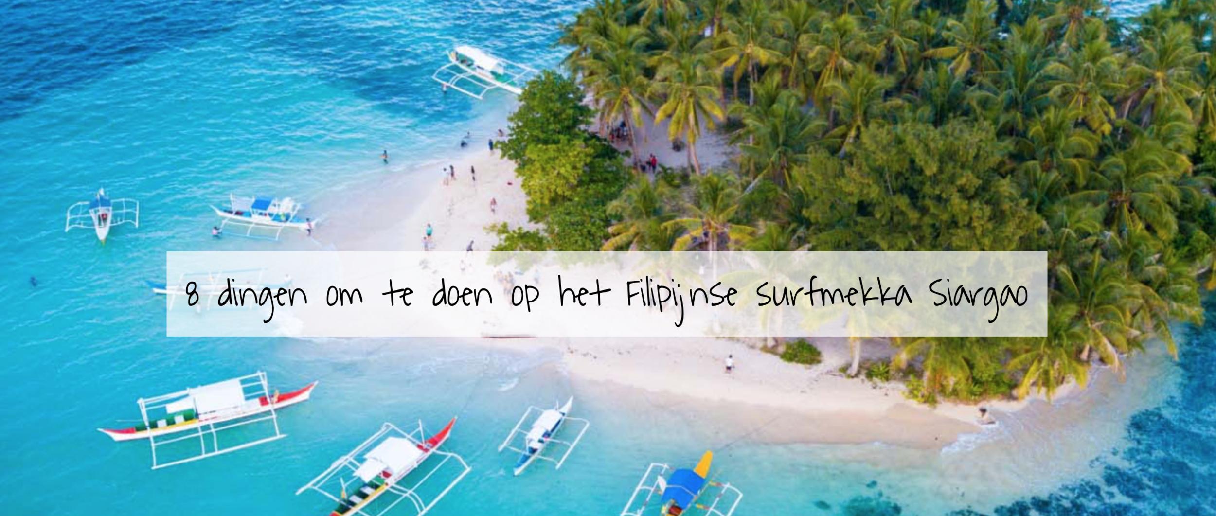 8 dingen om te doen op het Filipijnse surfmekka Siargao - Het eiland Siargao mag dan dé surfhoofdstad van de Filipijnen worden genoemd – het lijkt qua drukte in werkelijk niets op Filipijnse topbestemmingen als El Nido en Coron. Het eiland is dan ook de perfecte plek om te ontsnappen aan het massatoerisme, terwijl er toch genoeg te beleven is – óók voor niet-surfers. Acht dingen die je er kunt doen.