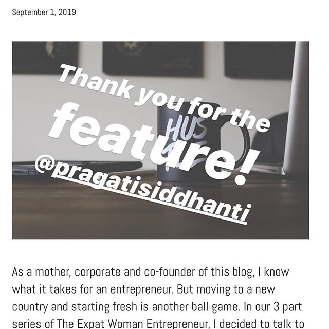 Thank you for including me in this fantastic series! @pragatisiddhanti https://www.beforbeauty.com/the-expat-woman-entrepreneur-series-part-1/