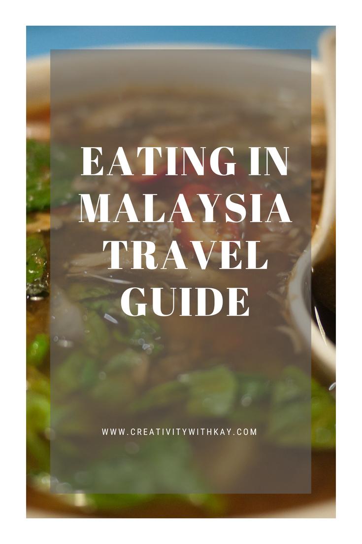 malaysia-food-travel-creativitywithkay.jpg