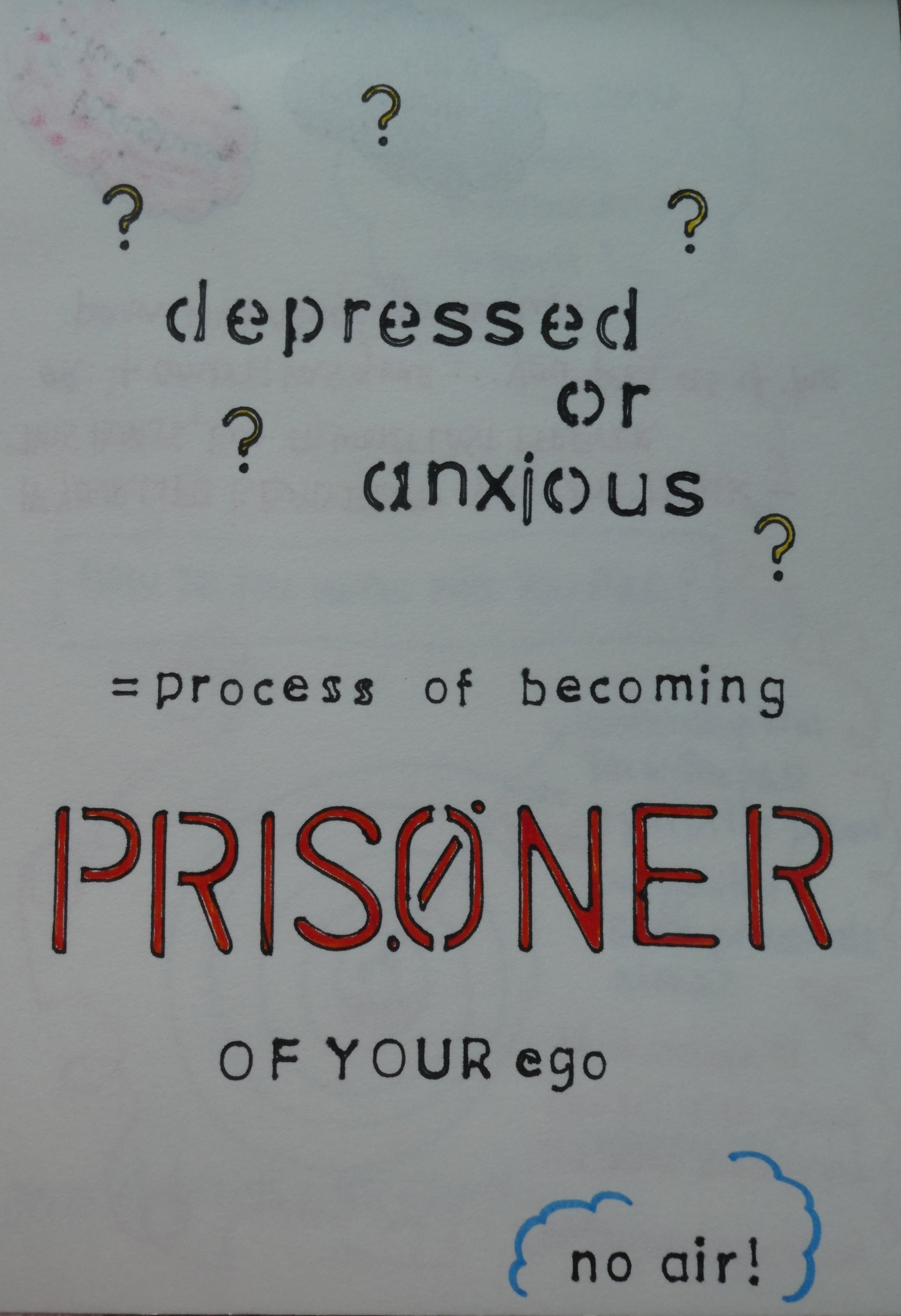 Prisoner of Your Own Ego (2019)