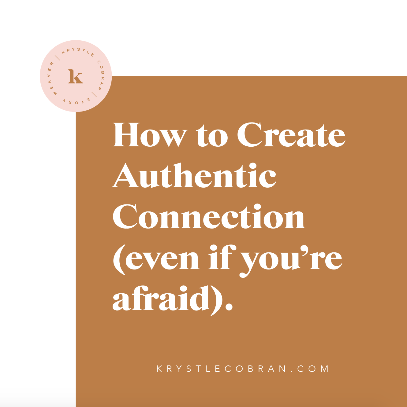 How to Create Authentic Connection - audio training - krystlecobran.com