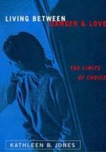 Living Between Danger and Love, a memoir