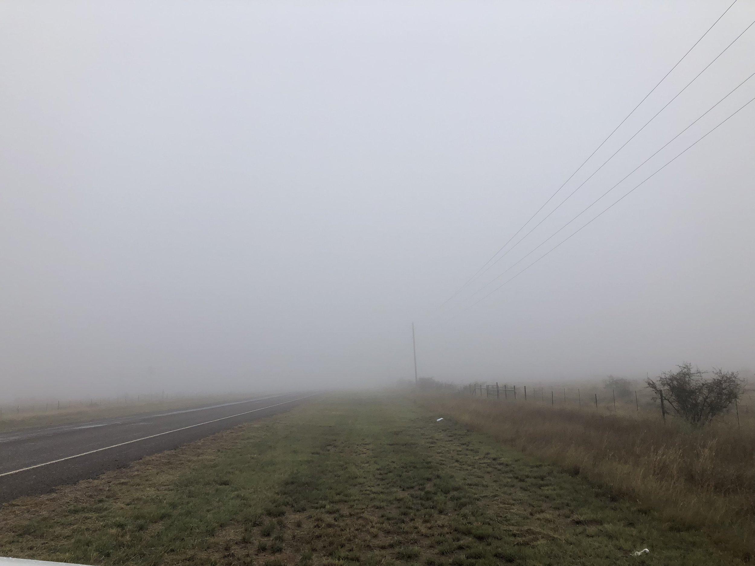 It was super foggy.