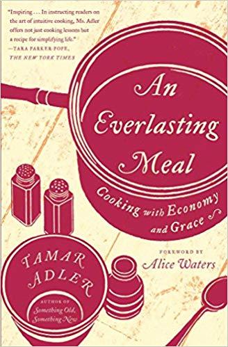 An Everlasting Meal, by Tamar Adler