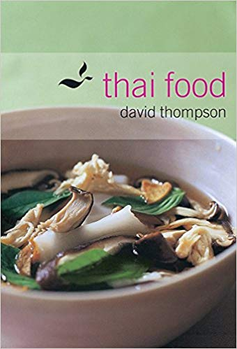 Thai Food, by David Thompson