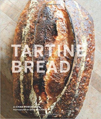 Tartine Bread, by Chad Robertson