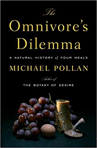The Omnivore's Dilemma, by Michael Pollan