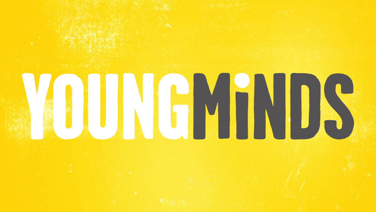 YoungMinds  are the UK's leading charity fighting for children and young people's mental health.  We're partnering with them on an exciting new project…watch this space!