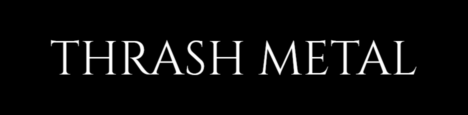 Thrash Metal No Transparency.png