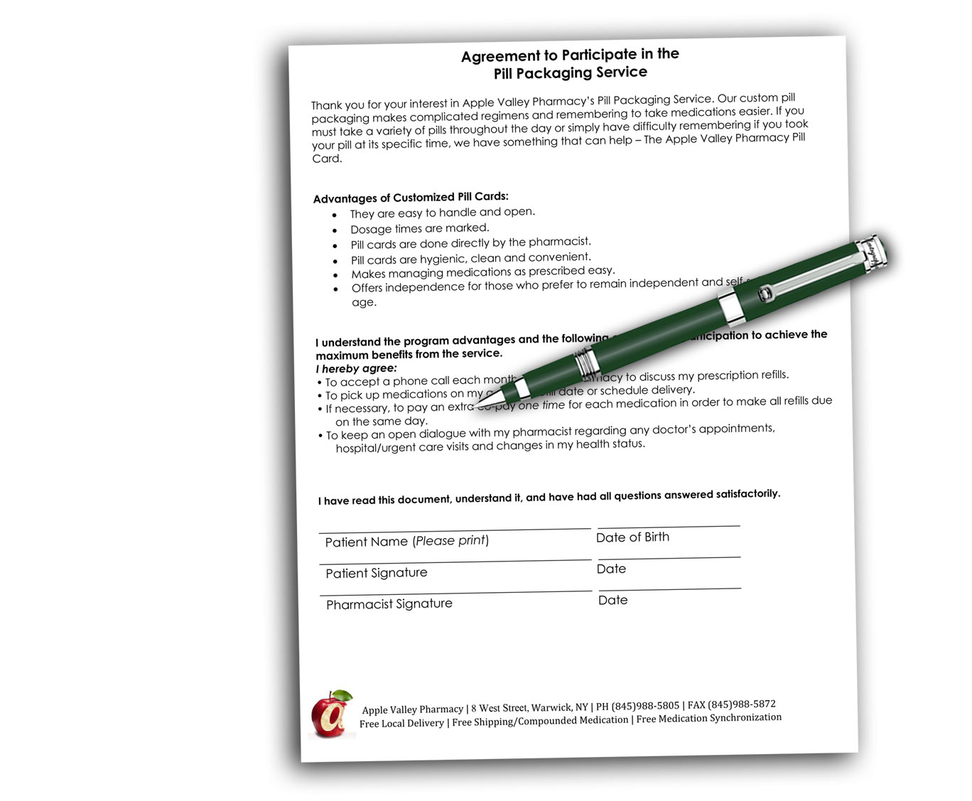Like to be prepared? - Download and fill out the Pill Packaging Authorization. (PDF Format)