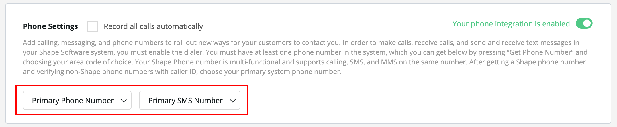 """Primary Phone Numbers:  After purchasing Shape numbers and verifying caller ID numbers, choose your primary Calling Phone number and Primary SMS fallback numbers. This will be the fallback number if a user doesn't choose a Caller ID number or a template doesn't have a """"From"""" number selected."""