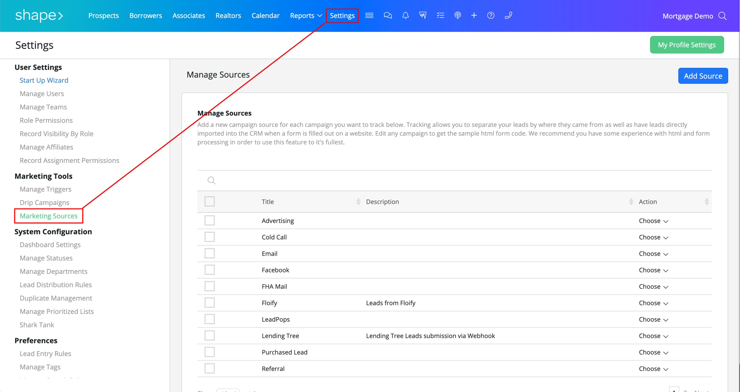 "Step 1:  Log into Shape and navigate to the Marketing Sources page by clicking ""Settings"" in the gradient navigation bar and scrolling to find ""Marketing Sources"" on the left hand sidebar. Or visit this link directly once logged in:  https://secure.setshape.com/marketing-sources"