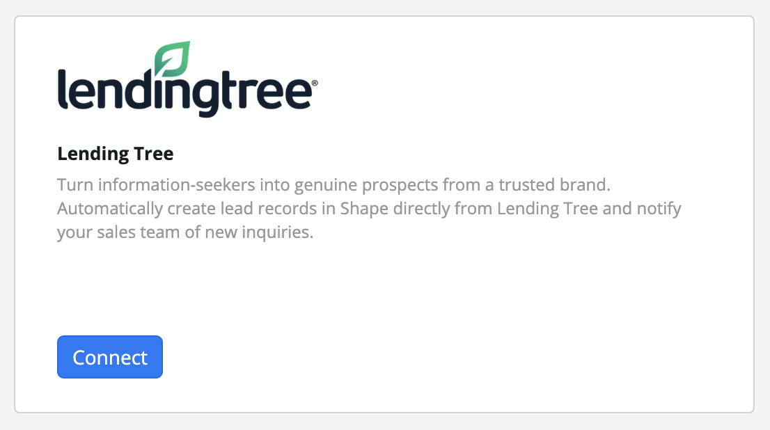 "Step 6:  Navigate to the ""Lending Tree"" Integration and press the blue ""Connect"" button."