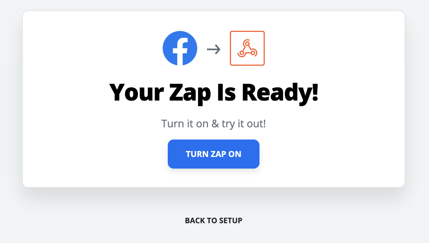 After successful tests, turn your Zap on when you're ready!
