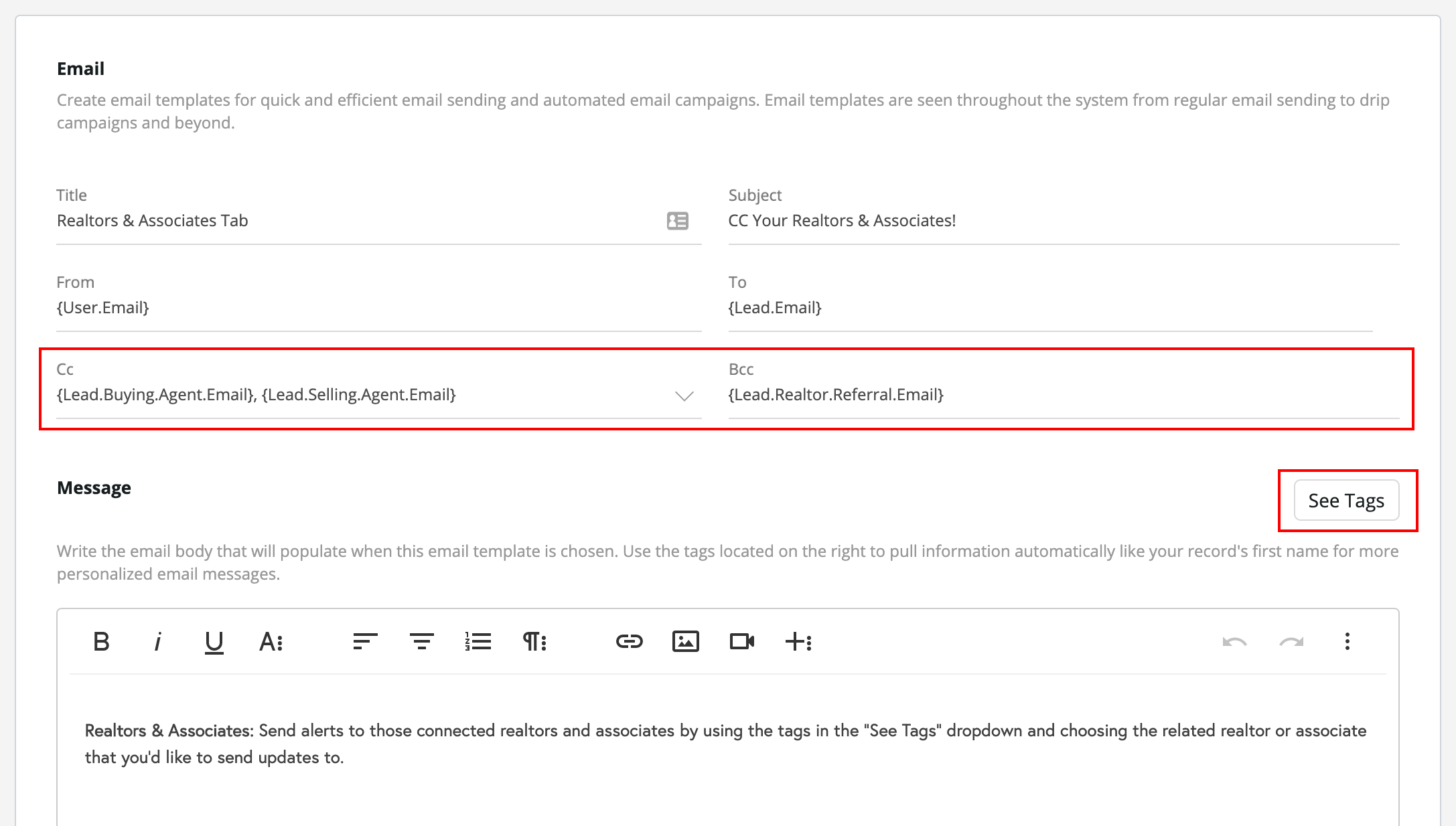 """Realtors & Associates:  Send alerts to those connected realtors and associates by using the tags in the """"See Tags"""" dropdown and choosing the related realtor or associate that you'd like to send updates to."""