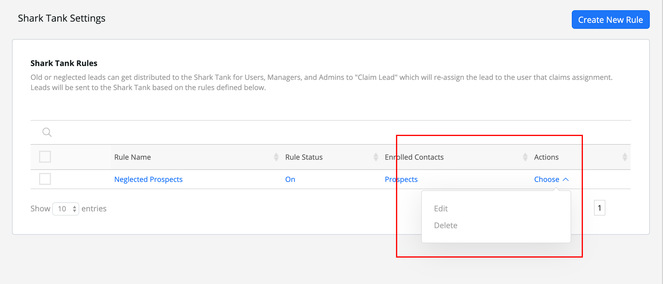 """Managing Shark Tank Rules:  To edit and delete pre-existing rules, use the """"Action"""" dropdown in the table."""