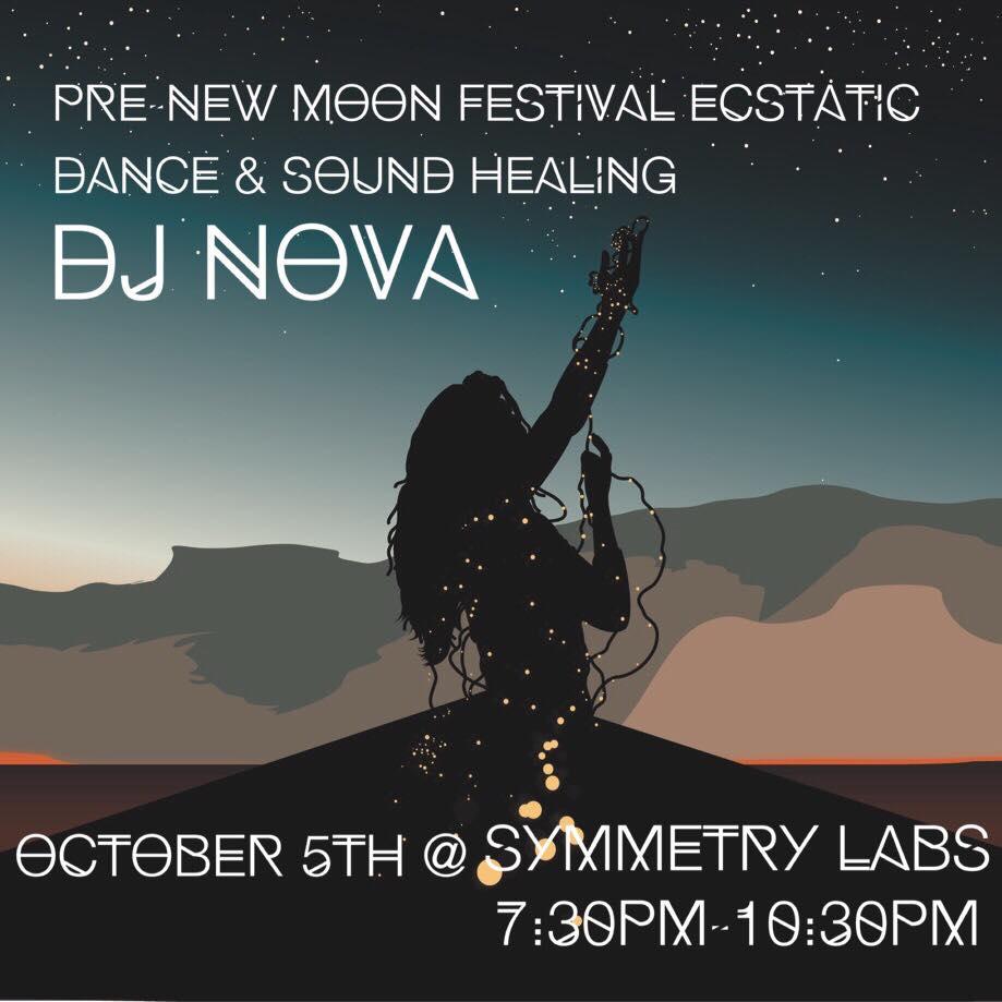pre-new moon festival - Fri. Oct. 5 @ Symmetry LabsNOVA @ 8:30-10:30PM