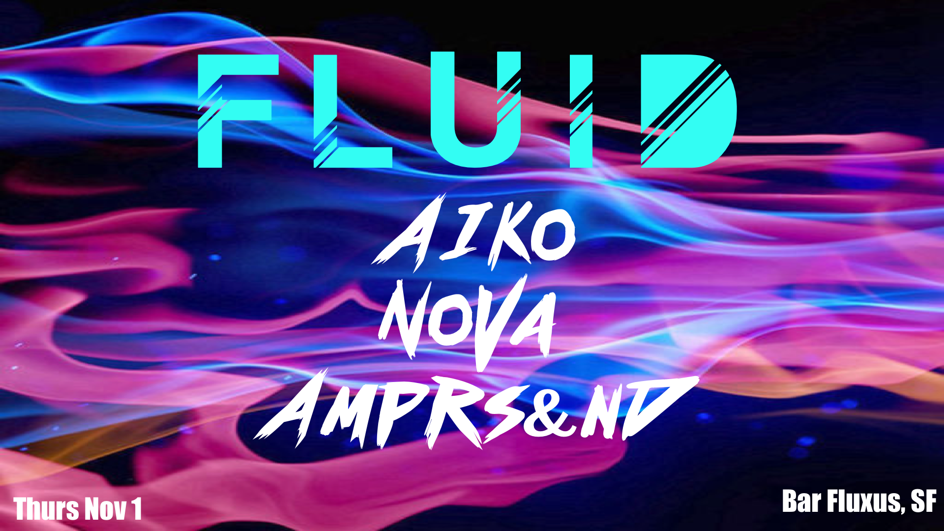 FLUID @ BAR FLUXUS - THURS. NOV 1 @ 10PM