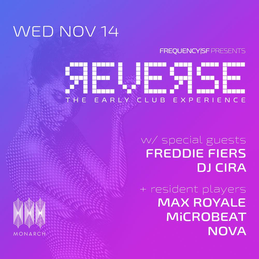 REVERSE @ Monarch - Wed. Nov 14 @ 5:30pm