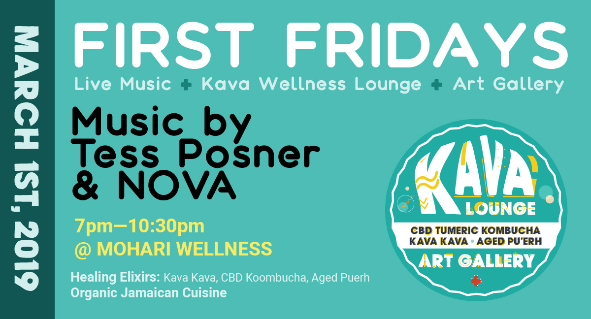 First Fridays: Live music, kava wellness lounge, + Art Gallery - Friday, March 1 @ 7:00pm